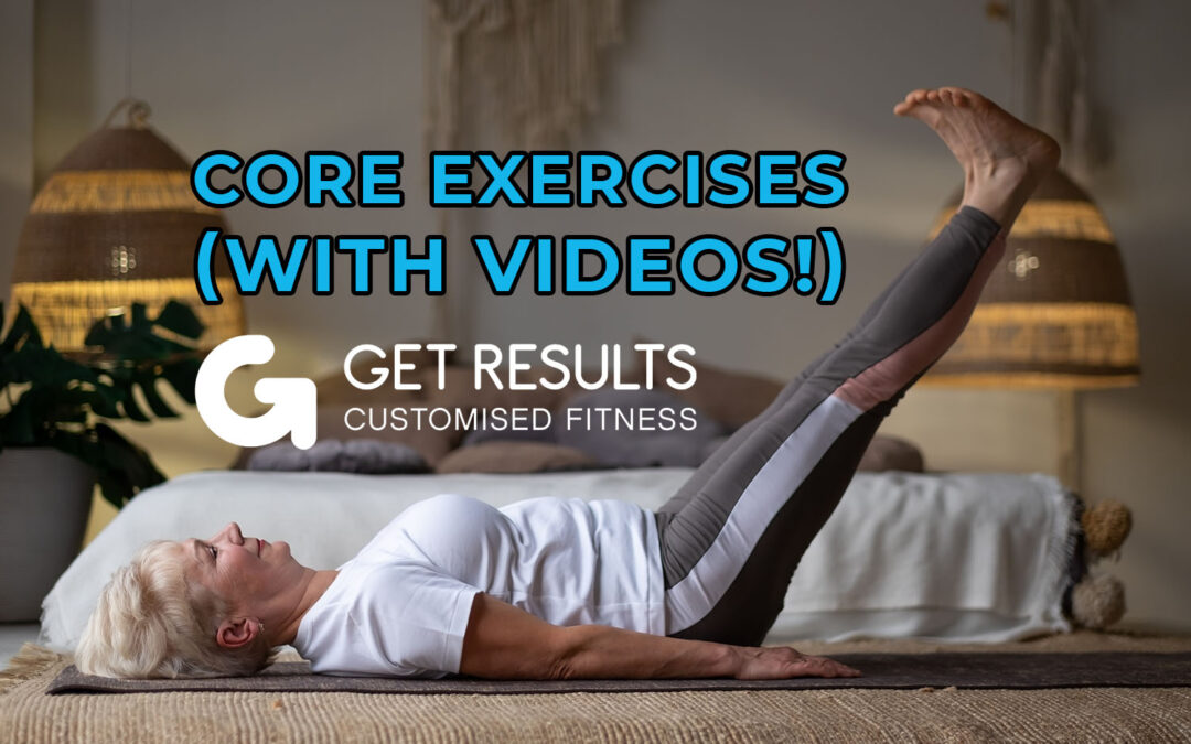 Core Exercises (With Videos!)