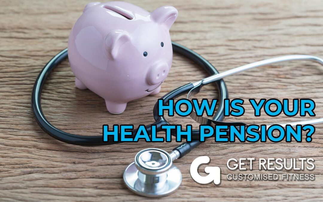 How Is Your Health Pension Looking?