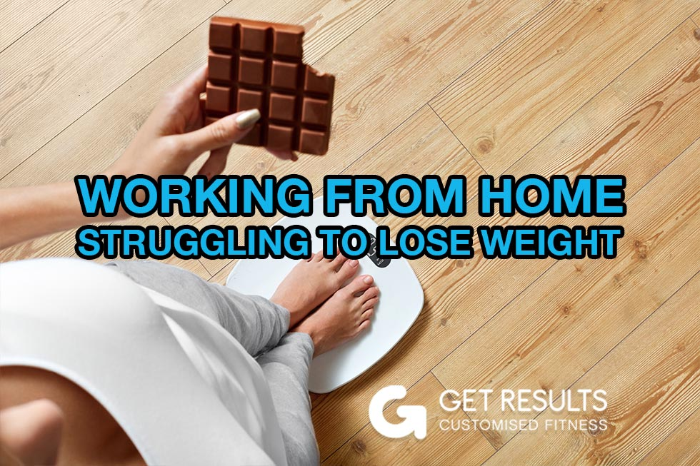 Working From Home – Struggling To Lose Weight